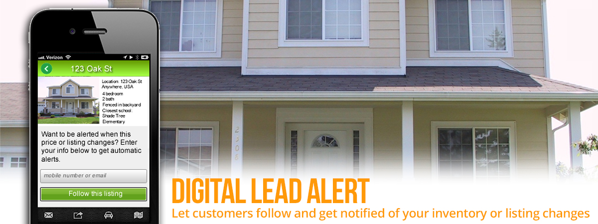 Digital Lead Alert - let customers follow and get notified of your inventory or listing changes